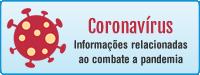 Publicações relacionadas ao combate a pandemia Coronavírus...